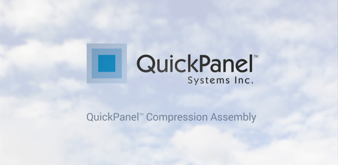 QuickPanel Systems Compression Assembly Video